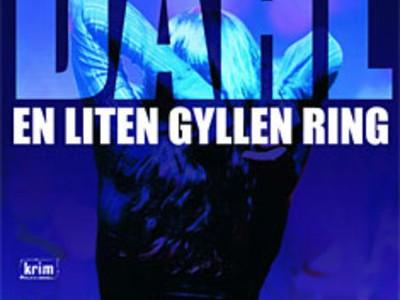 (読書メモ)『小さな金の指輪』(En liten gyllen ring)、シェル・オーラ・ダール(Kjell Ola Dahl)