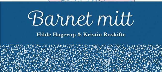 ノルウェー文学セミナーについて、『いとしいあなた』(Barnet mitt)、ヒルデ・ハーゲルップ(Hilde Hagerup)作、クリスティン・ローシフテ(Kristin Roskifte)